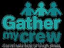 gather my crew